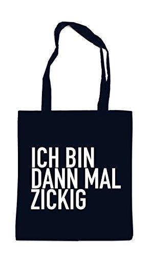Ich Bin Dann Mal Zickig Bag Black Certified Freak