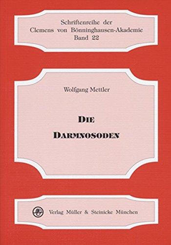 Die Darmnosoden (Schriftenreihe der Clemens von Bönninghausen-Akademie)