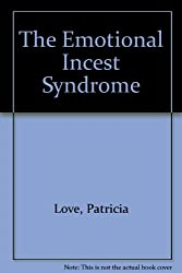 The Emotional Incest Syndrome