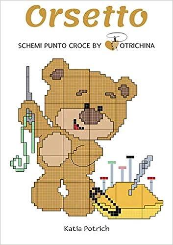 Amazon It Orsetto Schemi Punto Croce By Potrichina Katia