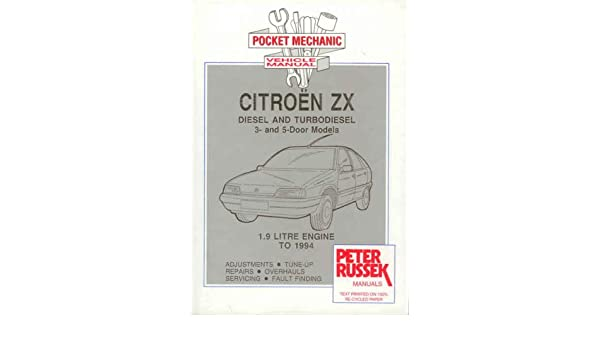 Pocket Mechanic for Citroen ZX Diesel and Turbo Diesel Since Introduction to 1993: Amazon.es: Peter Russek: Libros en idiomas extranjeros