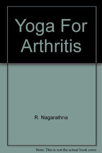 Yoga For Arthritis: Amazon.es: R. Nagarathna: Libros