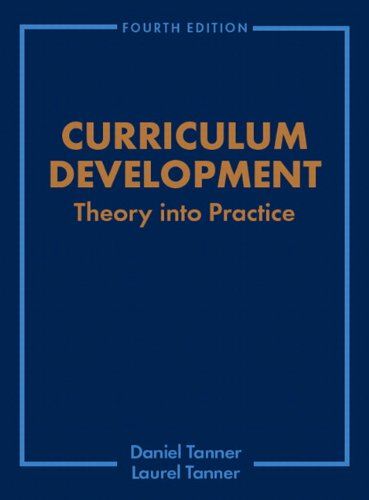 9780130864734: curriculum development: theory into practice (4th.