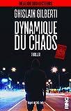 dynamique du chaos edition non censur?e thriller french edition