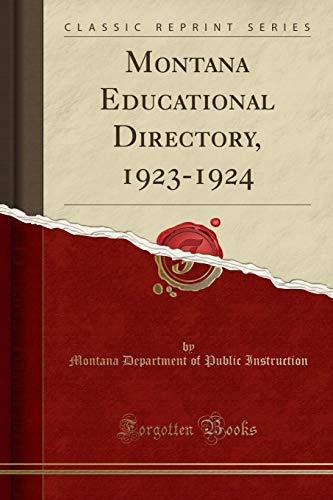 Montana Educational Directory, 1923-1924 (Classic Reprint)
