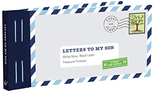 Letters to My Son: Write Now. Read Later. Treasure Forever. (Mother Son Journal, Gifts for Son, Letter Books) (Clever Things To Say In A Birthday Card)