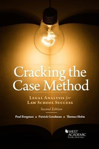 Cracking the Case Method, Legal Analysis for Law School Success (Career Guides)