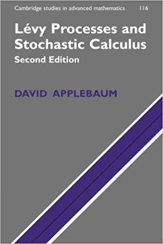 Levy Processes and Stochastic Calculus (Cambridge Studies in Advanced Mathematics)
