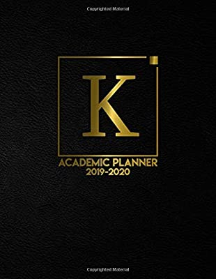 Academic Planner 2019-2020: Nifty Monogram Initial Letter K ...