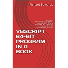 VBSCRIPT 64-BIT PROGRAM IN A BOOK: Combines Microsoft.ACE.OLEDB.12.0 with dBase 5.0 ISAM to produce HTML Tables and Reports. Over 580 stylesheets are included.