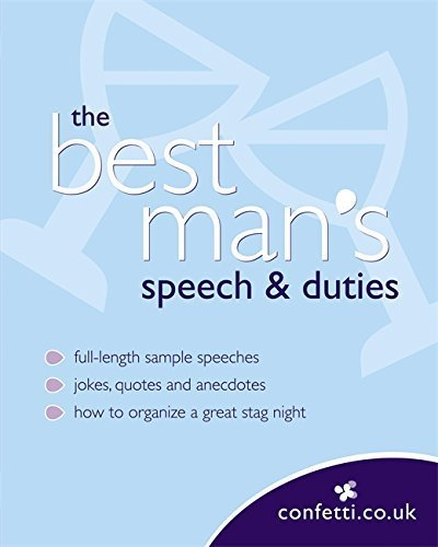 Confetti: The Best Man's Speech & Duties by confetti.co.uk (2007-03-15)