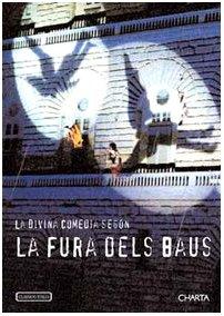 La Divina Commedia secondo La Fura dels Baus. Ediz. italiana e inglese (Inglese) Copertina flessibile – 28 feb 2003 Paolo Russo Luigi Settembrini Charta 8881584220
