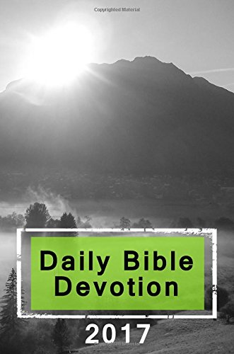 Daily Bible Devotion 2017: Blank Prayer Journal, 6 x 9, 108 Lined Pages