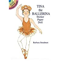 Tina the Ballerina Sticker Paper Doll (Dover Little Activity Books Paper Dolls)