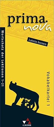 prima.nova Latein lernen / Gesamtkurs Latein: prima.nova Latein lernen / prima.nova Vokabelkartei 1: Gesamtkurs Latein / Zu den Lektionen 1-21