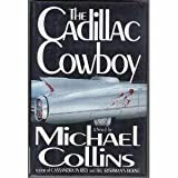 The Cadillac Cowboy, Michael Collins, 1556114613