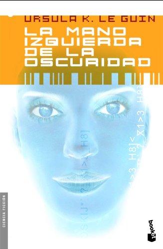 La mano izquierda de la oscuridad (Ciencia Ficción) Tapa blanda – 1 ene 1901 Ursula K. Le Guin Francisco Abelenda Booket 8445076787