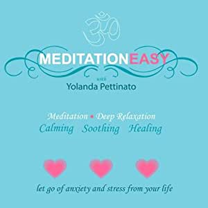 MeditationEasy with Yolanda Pettinato