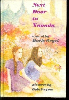 Next Door to Xanadu
