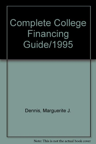 Complete College Financing Guide/1995 (Barron's Complete College Financing Guide)