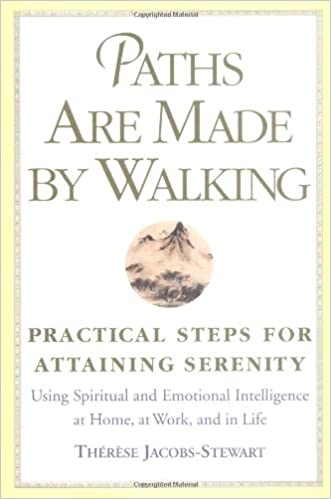 Book Paths Are Made by Walking: Practical Steps for Attaining Serenity