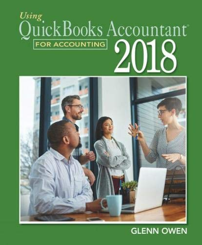 Using QuickBooks Accountant 2018  for Accounting (with Quickbooks Desktop 2018 Printed Access Card)