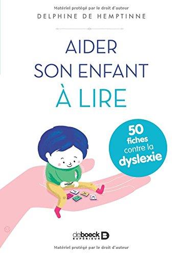 Aider-son-enfant–lire-50-fiches-contre-la-dyslexie-Broch–9-septembre-2016