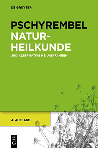 Pschyrembel Naturheilkunde Und Alternative Heilverfahren (German Edition) from Brand: Walter De Gruyter Inc