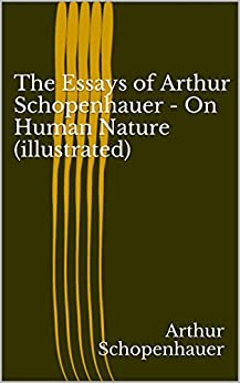 Essays of Schopenhauer, by Arthur Schopenhauer
