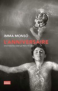 L'anniversaire, Monsó, Imma