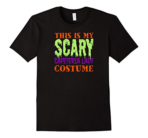 Men's This is my Scary Cafeteria Lady Costume Tshirt Halloween XL Black (2)