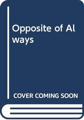 Amazon.com: Opposite of Always (9780062748386): Justin A ...