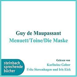 Menuett / Toine / Die Maske
