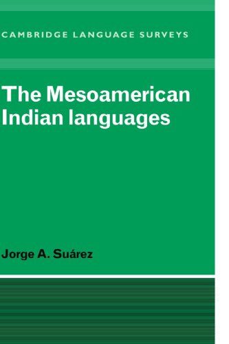 The Mesoamerican Indian Languages by Brand: Cambridge University Press