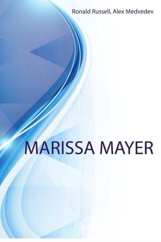 Marissa Mayer: Marissa Mayer. Biography