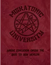 """Miskatonic University Where Education Opens The Gate To New Worlds: 2021 Large Weekly Calendar With Goal Setting Section and Habit Tracking Pages, 8.5""""x11"""""""