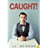 Caught! (The Shamwell Tales Book 1)