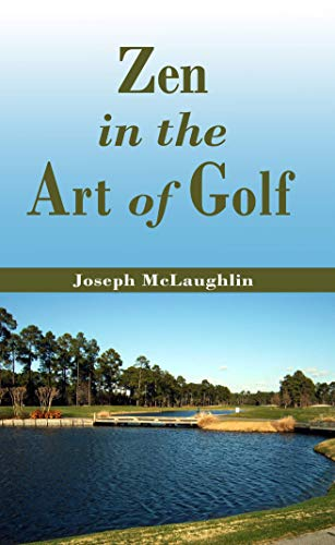 Zen in the Art of Golf