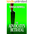 The Advocate's Betrayal (The Advocate Series Book 2)