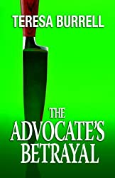 The Advocate's Betrayal (The Advocate Series Book 2) (English Edition)
