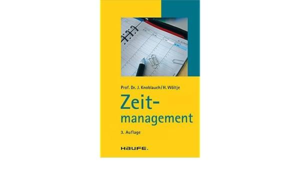 Zeitmanagement: TaschenGuide (Haufe TaschenGuide) (German Edition)
