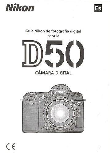 d50 camera manual user guide manual that easy to read u2022 rh wowomg co Nikon D50 Digital Camera Manual Nikon D2X