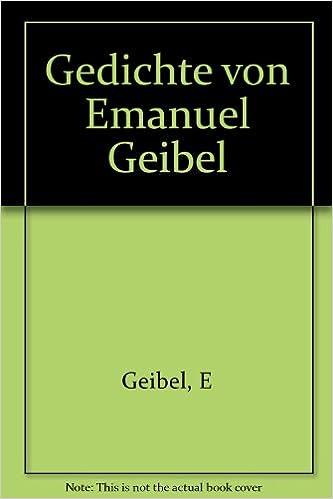 Gedichte Von Emanuel Geibel E Geibel Amazoncom Books