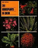 img - for 201 Houseplants in Color book / textbook / text book