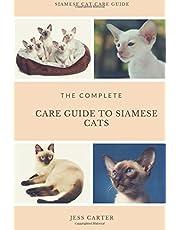 Siamese Cats: Complete Care Guide to Siamese Cats