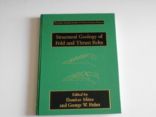 Structural Geology of Fold and Thrust Belts (Johns Hopkins Studies in Earth and Space Sciences)