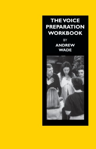The Voice Preparation Workbook:Working Shakespeare Collection: Workshop 5:  (Working Arts Library)