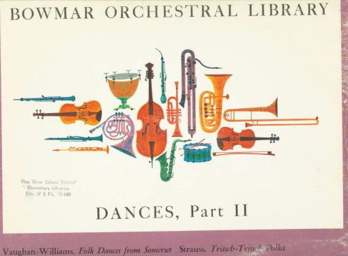 Bowmar Orchestral Library -Dances, Part II by Bowmar Records
