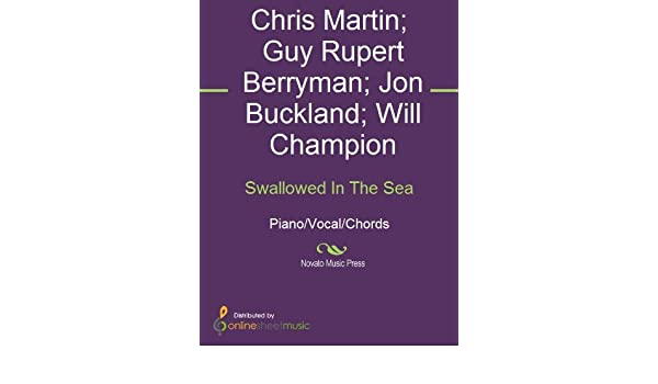 Swallowed In The Sea Kindle Edition By Chris Martin Coldplay Guy