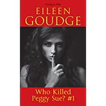 Dying to Win (Who Killed Peggy Sue Book 1)